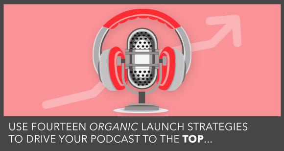 How an Unknown Podcaster Generated 100,525 Organic Downloads in 80 Days