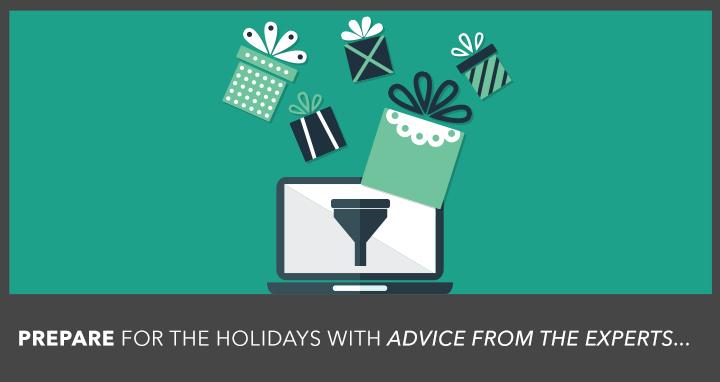 How 8 Ecommerce Experts Plan for Holiday Sale Success