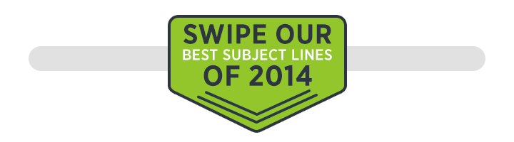 Swipe our best email subject lines of 2014