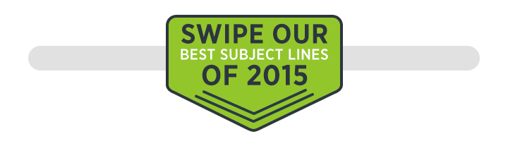 Swipe our best email subject lines of 2015