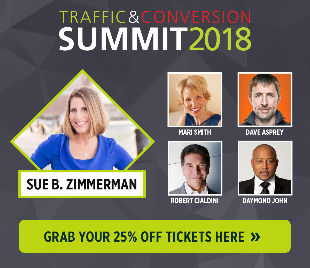 See Sue B. Zimmerman speak at Traffic & Conversion Summit 2018 and save 25% off your ticket!