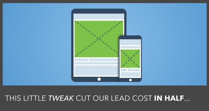 Advertising on Facebook? This Little Tweak Cut Our Lead Cost in Half