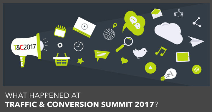 best of traffic and conversion summit 2017