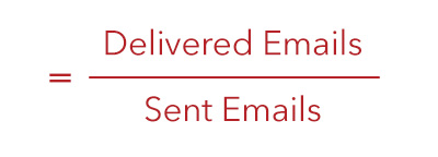 Email Deliverability = Delivered Emails divided by Sent Emails