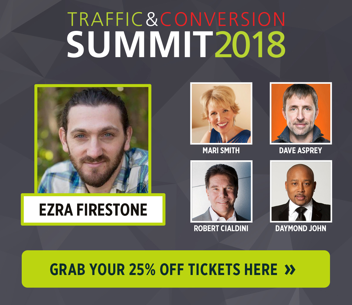 See Ezra Firestone speak at Traffic & Conversion Summit 2018 and save 25% off your ticket!