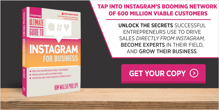 Get the Ultimate Guide to Instagram for Business by Kim Walsh-Phillips