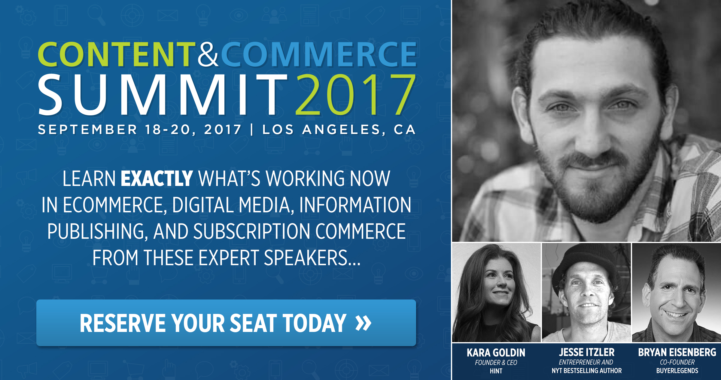 Get your ticket to Content & Commerce 2017 today and see Ezra Firestone speak!