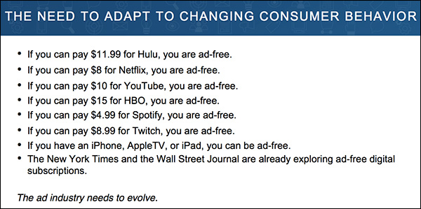 From Hulu to YouTube, consumers can pay a small fee to be ad-free. ~Craig Kapilow Content & Commerce 2017 Presentation Slide