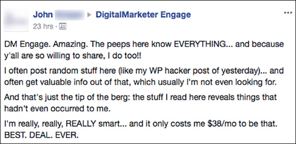 A community member of DigitalMarketer Engage posting about the value he gets from being a member of the community