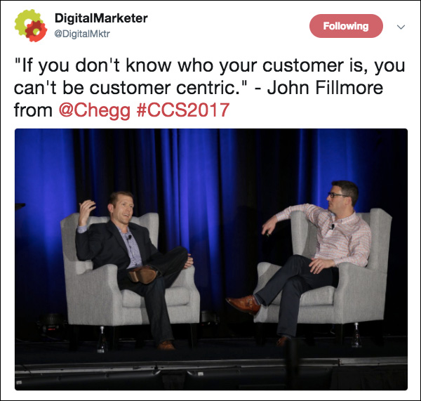 """""""If you don't know who your customer is, you can't be customer centric."""" ~John Fillmore"""