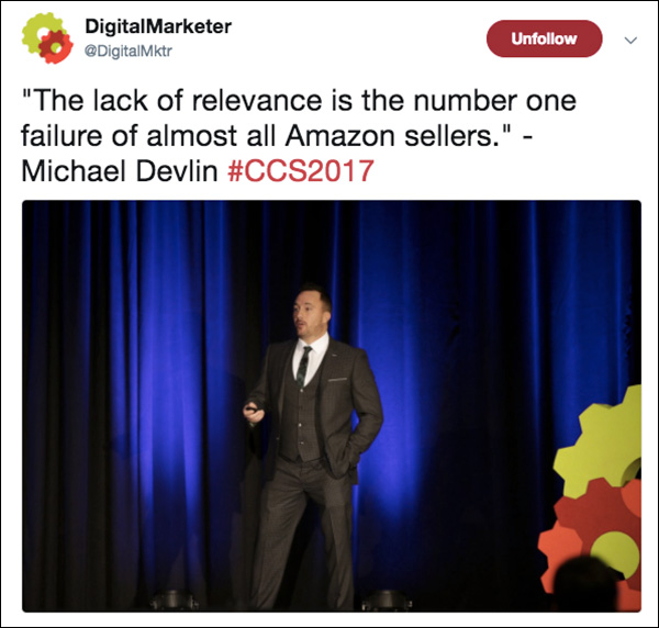 """""""The lack of relevance is the number one failure of almost all Amazon sellers."""" ~Michael Devlin"""