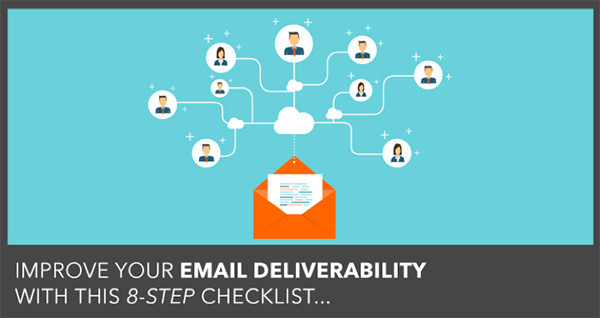 "Read our ""Eight-Step Email Deliverability Checklist"" on the DigitalMarketer Blog, which covers the fundamentals of deliverability."