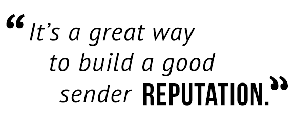 """It's a great way to build a good reputation."""