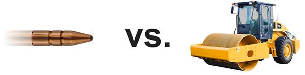 Bullet vs steamroller