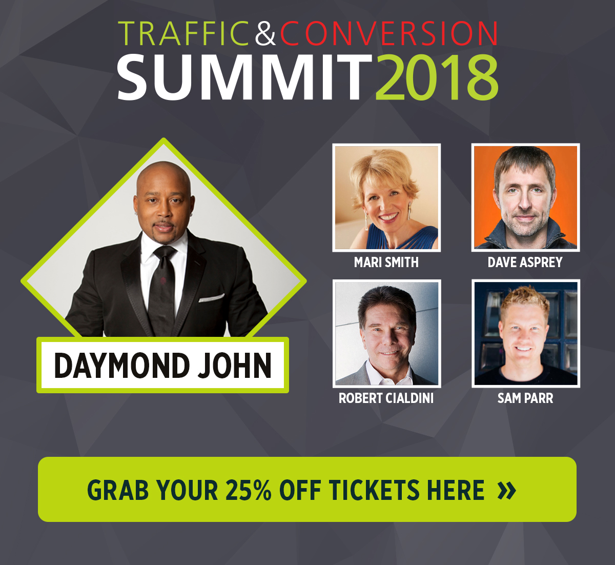Reserve your seat today for Traffic & Conversion Summit 2018 and save 25%!