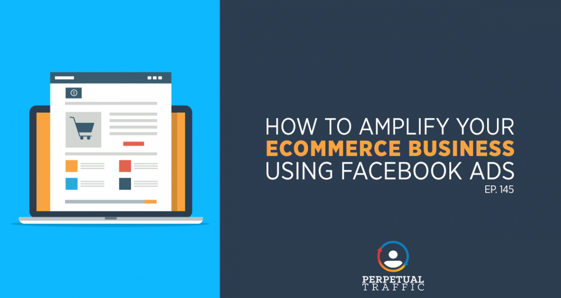 grow ecommerce business with facebook ads
