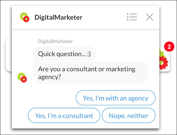 An example of chatbot from DigitalMarketer asking a binary question.
