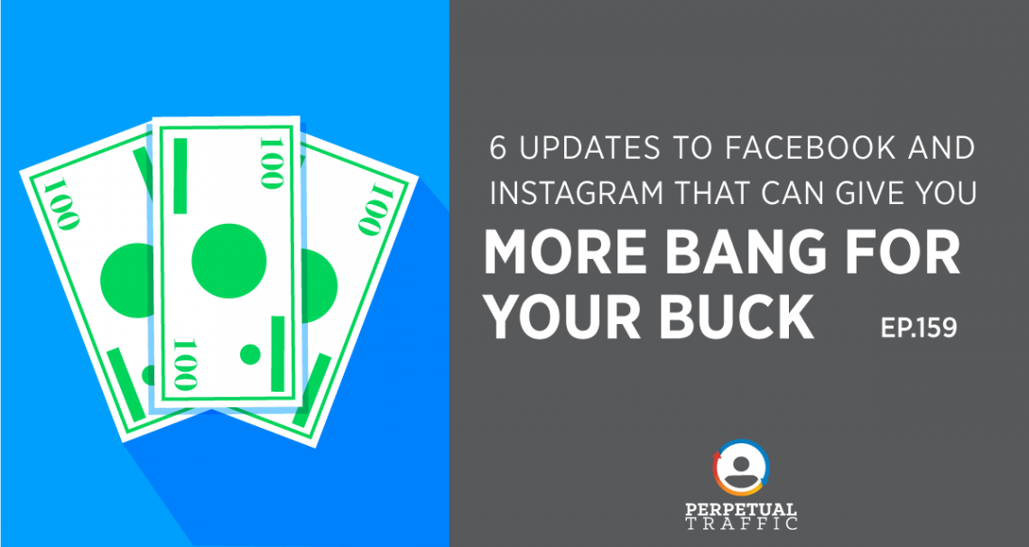 Facebook and Instagram Ad Updates July 2018