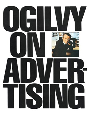 Ogilvy on Advertising by David Ogilvy