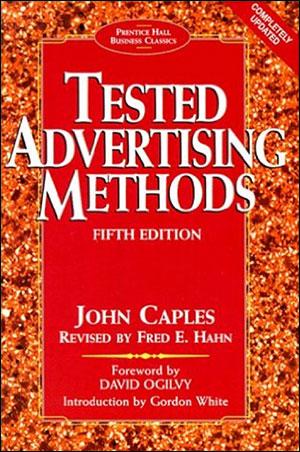 Tested Advertising Methods by John Caples