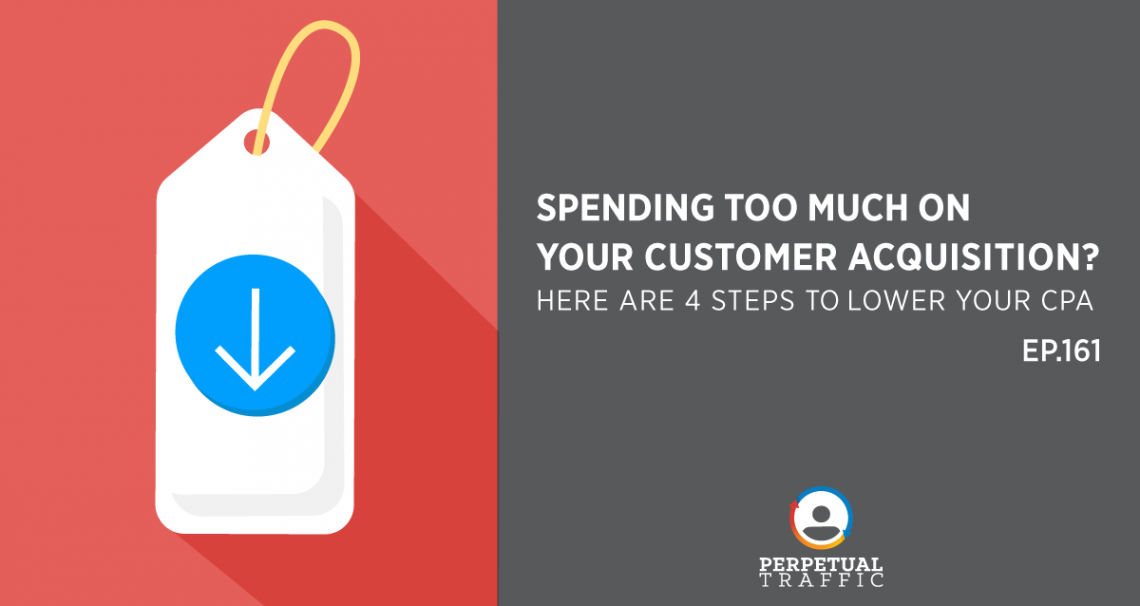 Lower your cost per acquisition