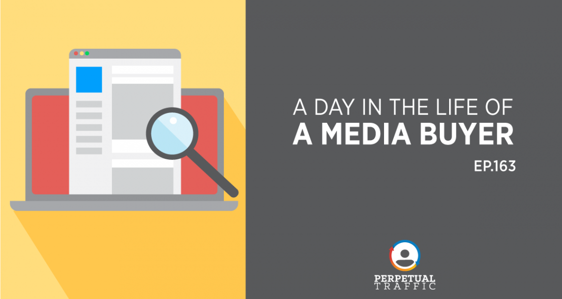 day in the life of a media buyer