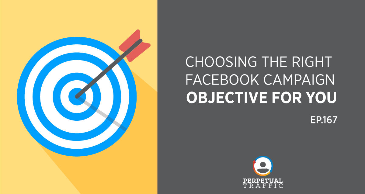 Choosing Facebook Campaign Objective