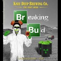 Knee Deep Breaking Bud