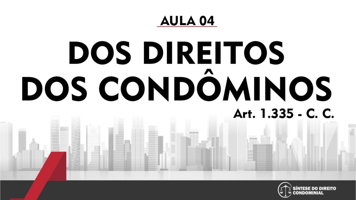 Dos Direitos dos Condôminos Art.1.335 C.C.