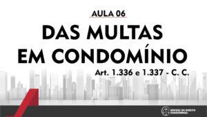 Síntese do Direito Condominial Aula - 06