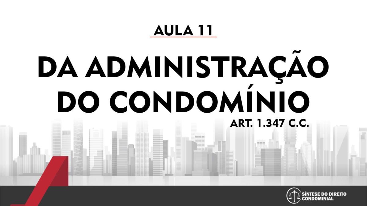 Síntese do Direito Condominial Aula - 11