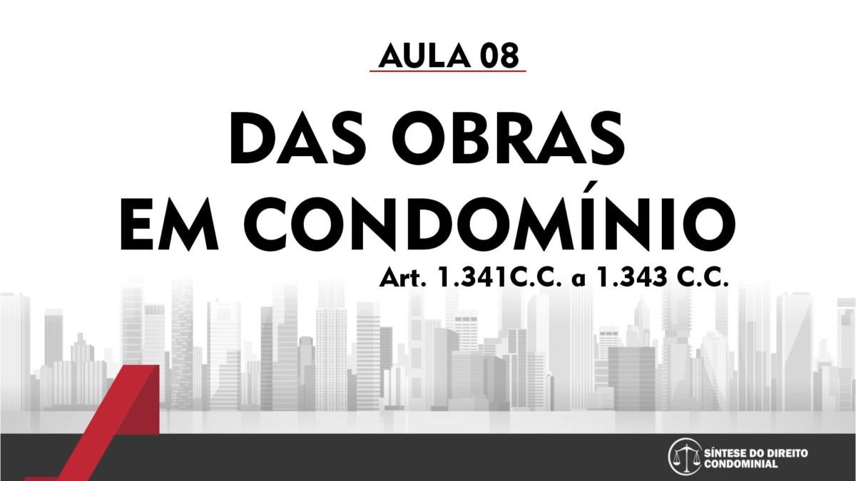Síntese do Direito Condominial Aula - 08