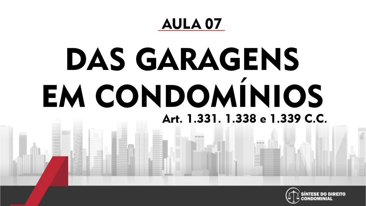 Síntese do Direito Condominial Aula - 07