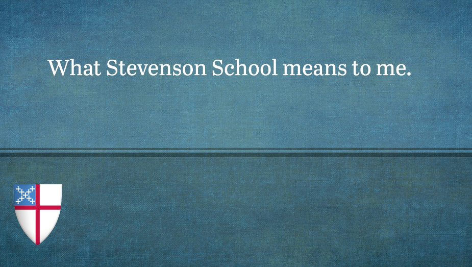 Student reflection on the Stevenson School