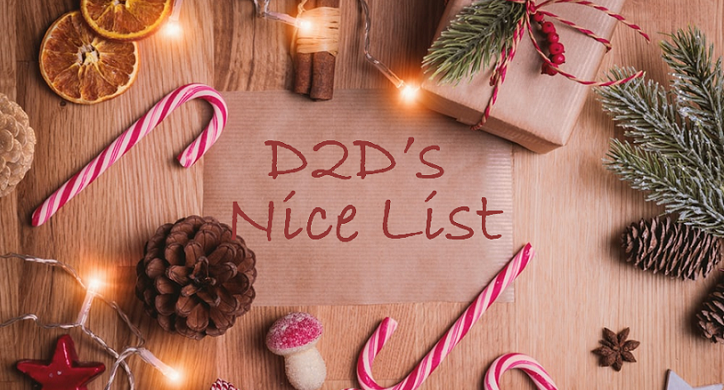 "D2D's ""Nice List"" for the Holidays"
