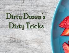 Dirty Tactics from EWG's Dirty Dozen