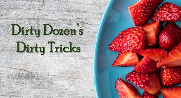Dirty Tactics from EWG's Dirty Dozen