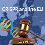 In the News: European Court Hinders CRISPR Technology