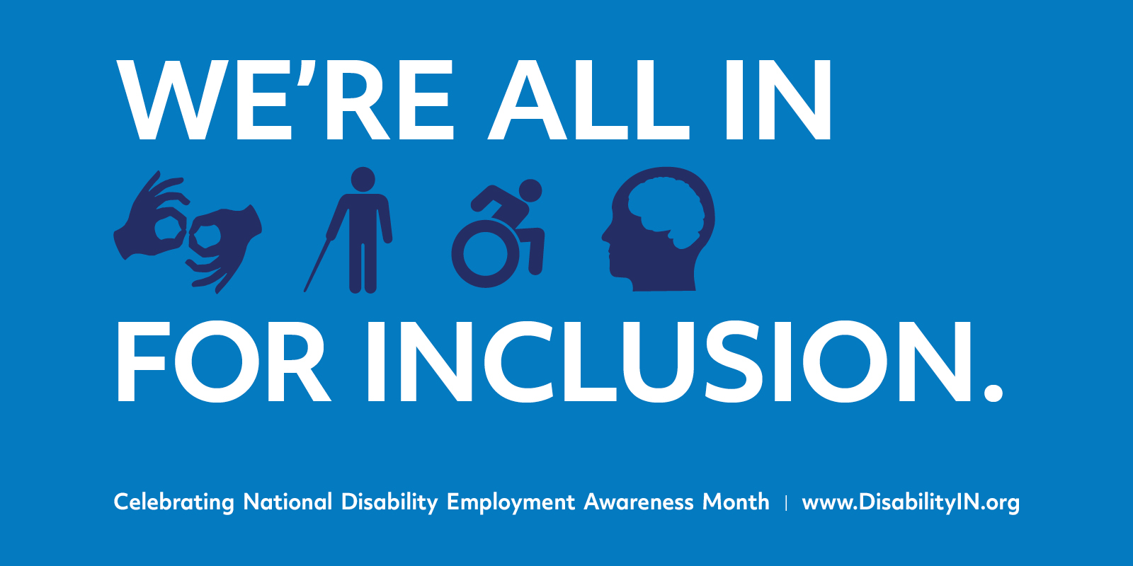 """Blue poster with white words that read """"We're all in for inclusion."""""""