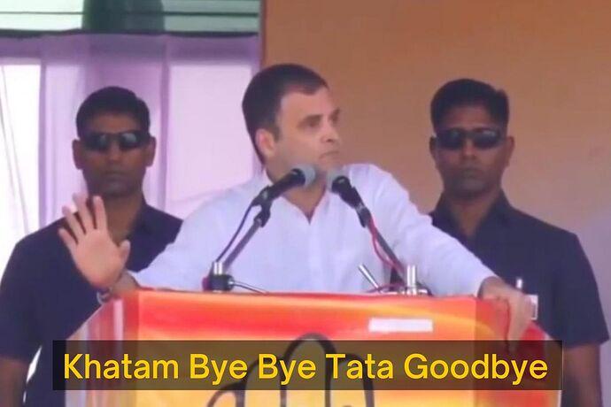 Khatam-Bye-Bye-Tata-Goodbye-Rahul-Gandhi-meme-template