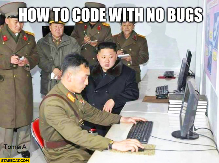 how-to-code-with-no-bugs-north-korea-kim-jong-un-watching