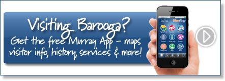 Visiting Barooga? Get the free Murray River App
