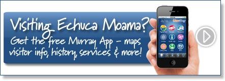 Visiting Echuca? Get the free Murray River App