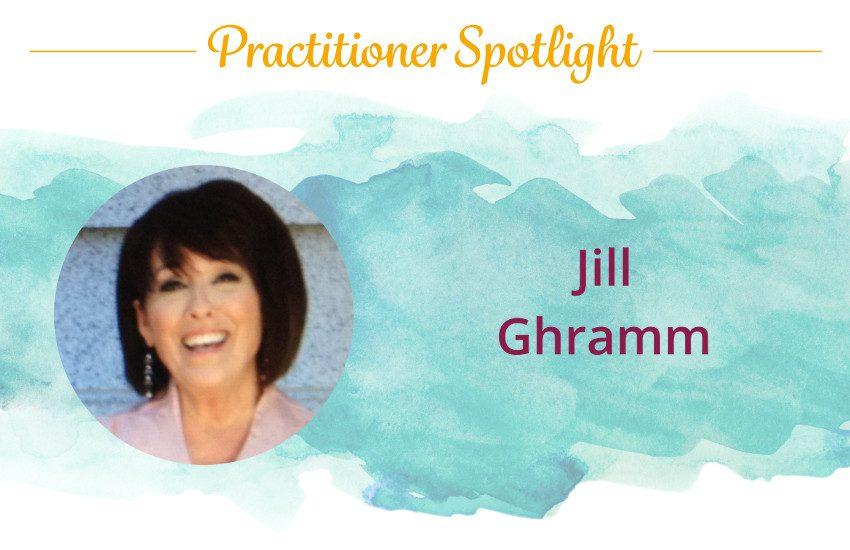 Practitioner Spotlight: Jill Ghramm