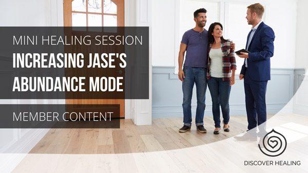 Increasing Jase's Abundance Mode