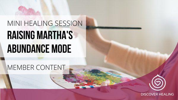 Raising Martha's Abundance Mode