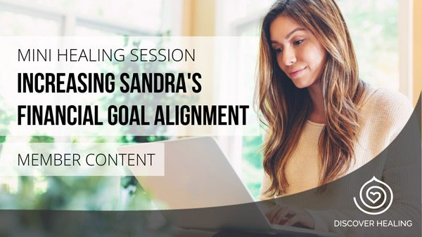 Increasing Sandra's Financial Goal Alignment