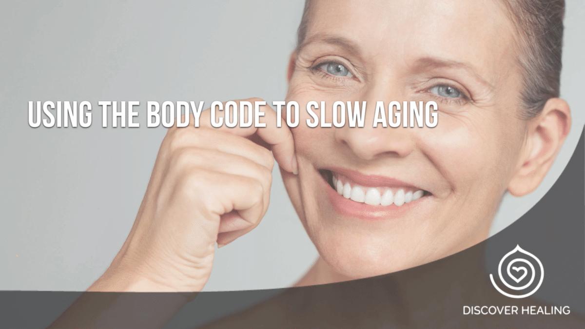Premium Webinar: Using The Body Code to Slow Aging