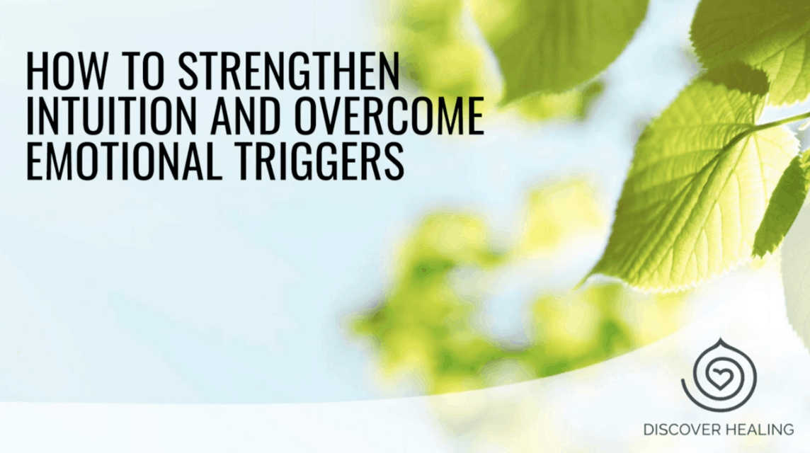 PREMIUM WEBINAR | How to Strengthen Intuition and Overcome Emotional Triggers