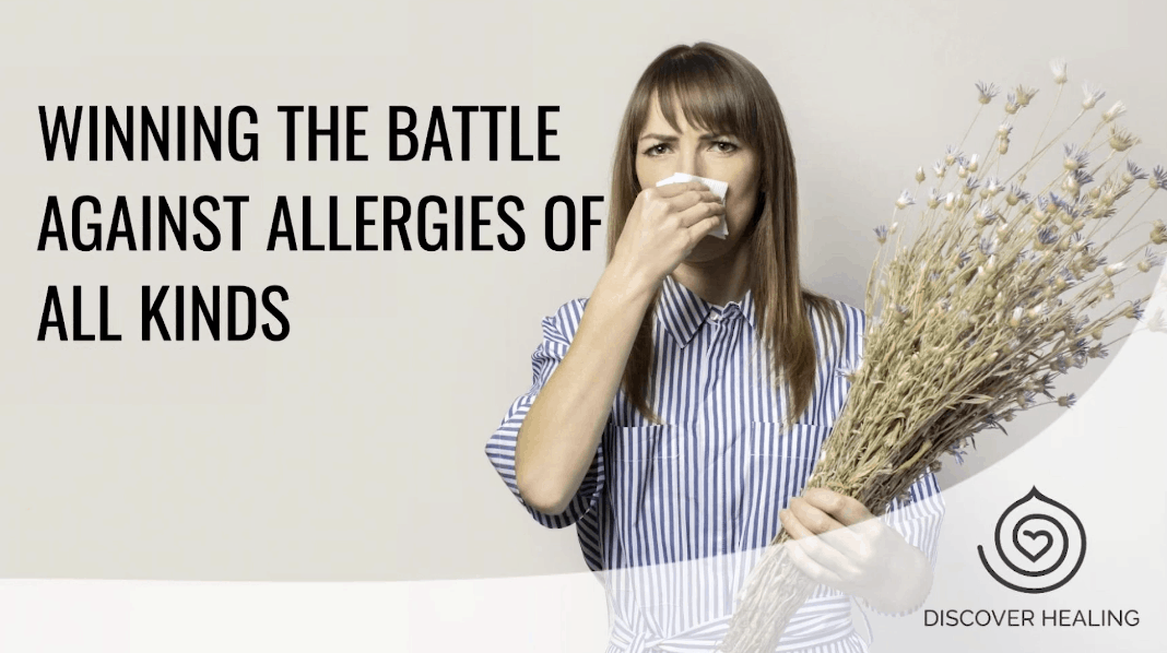 PREMIUM WEBINAR | Winning The Battle Against Allergies Of All Kinds